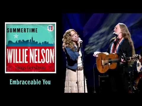 Willie Nelson & Sheryl Crow  Embraceable You 2016