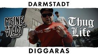 "Diggaras - Thug Life - Meine Stadt ""Darmstadt"" - Guude"