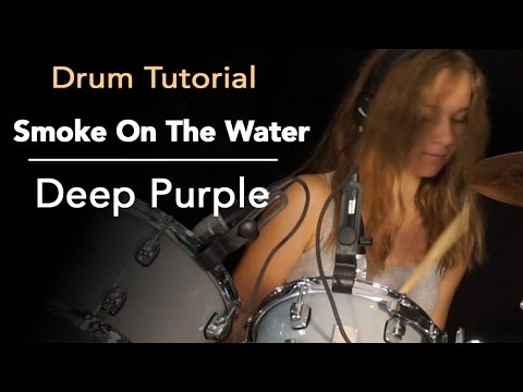 How to play Smoke On The Water; drum tutorial by Sina