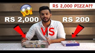 RS 200 PIZZA VS RS 2,000 PIZZA 😱!!!