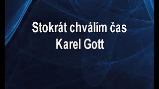Stokrát chválím čas-live - Karel Gott Karaoke tip