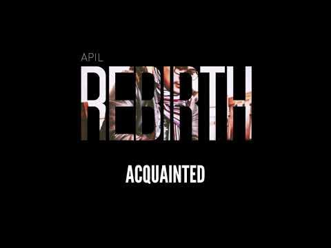 Apil - Acquainted (audio)