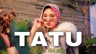 TATU AKUSTIK - Camelia Putri (Cover)