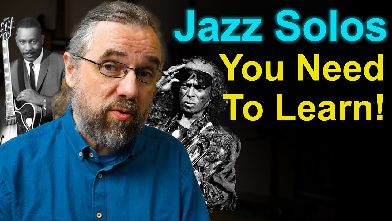 The Solos You Want To Learn By Ear To Play better Jazz Guitar