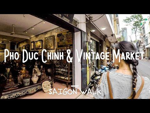 Saigon Walk: Pho Duc Chinh St. & Vintage Market, D1, Ho Chi Minh City, Vietnam [4K]