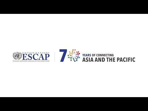 Celebrating 70 Years of ESCAP
