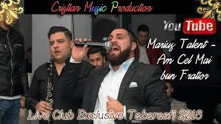 Marius Talent 2018 - Am cel mai bun fratior din lumea asta (Live Club Exclusive Tabarasti)