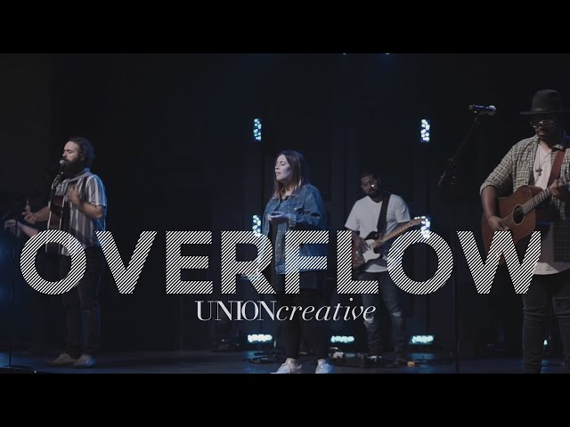 Overflow (Live from Church Online) - UNION Creative
