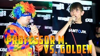 БАТТЛЕРИ СОЛ 2018, Professor M. vs. Golden (RAP.TJ)