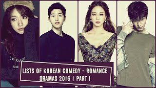 Video Lists of Korean Comedy - Romance Dramas 2016 |  Part I download MP3, 3GP, MP4, WEBM, AVI, FLV September 2018