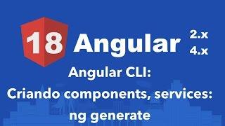 curso angular 2 18 angular cli criando components services ng generate