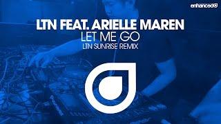 LTN feat. Arielle Maren - Let Me Go (LTN