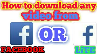 Video How to download a video from Facebook or lite in any phone download MP3, 3GP, MP4, WEBM, AVI, FLV Juni 2018