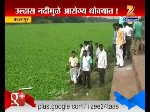 Badlapur : Ulhas River Getting Infected By Polluted Water