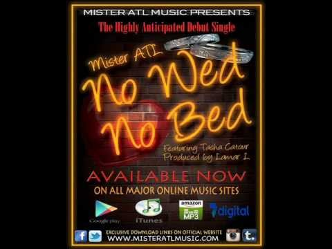Mister ATL - No Wed No Bed feat Tasha Catour Official Single (Lyrics)