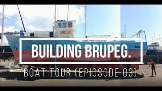 Brupeg Boat Tour & More Ep. 03