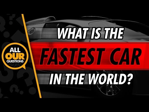 The Fastest Car In The World