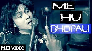 "Me Hu Bhopali ""Peddy Jey"" Official Song 
