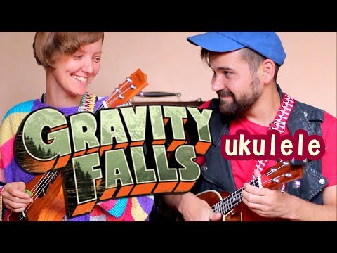 GRAVITY FALLS Ukulele Tutorial Cover ГРАВИТИ ФОЛЗ Укулеле Видеоурок Кавер