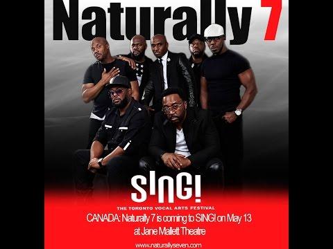 Naturally 7 @ Sing Toronto