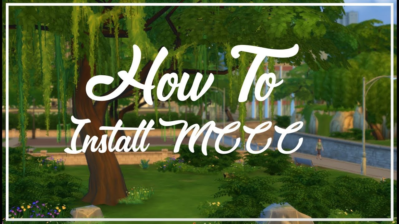 How to Download MCCC (2018) // The Sims 4 Tutorials