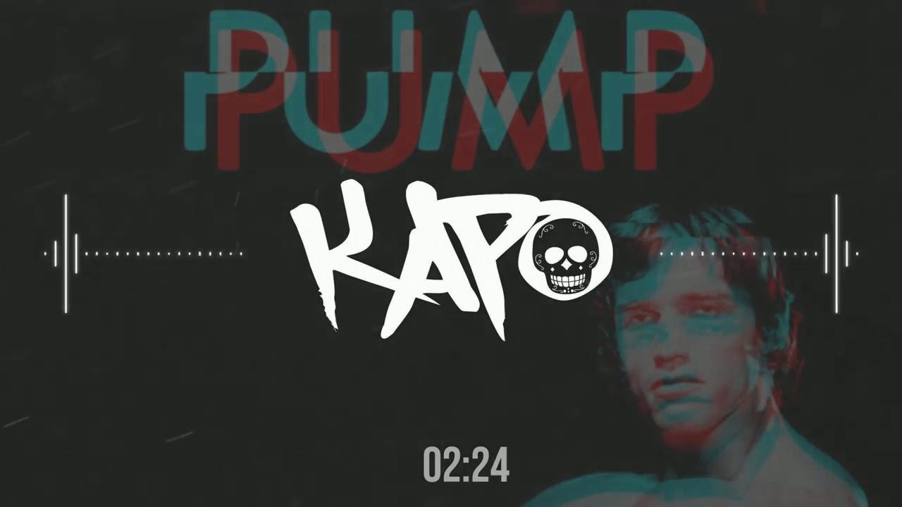 Kapo - Pump (Original Mix)