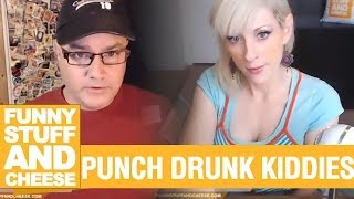 PUNCH DRUNK KIDDIES - Funny Stuff And Cheese #98 Thumbnail