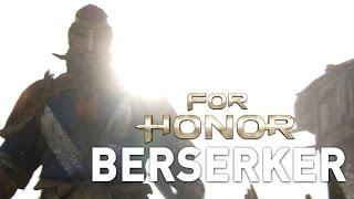 The Berserker: Viking Gameplay Trailer - For Honor