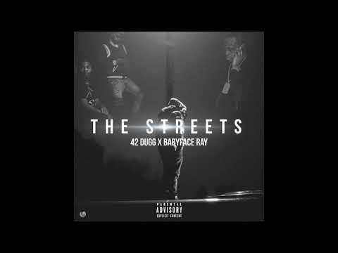 42 Dugg x Babyface Ray - The Streets (Prod. by Helluva)