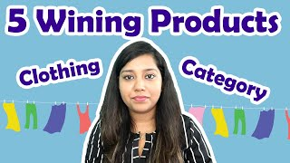 Clothing Category 👕 Top 5 Winning products for Selling on Amazon  | Apparel to Sell on Amazon