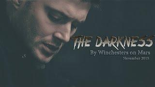 Supernatural | The Darkness (Dean Winchester)