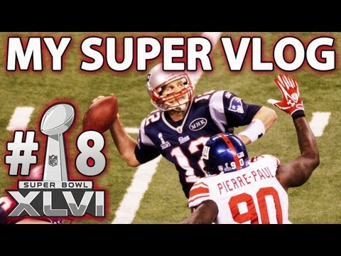 My Epic SUPER BOWL XLVI Vlog! - Patriots vs. Giants 2012 Rematch!