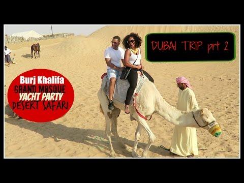 DUBAI & ABU DHABI TRIP TURN UP pt2