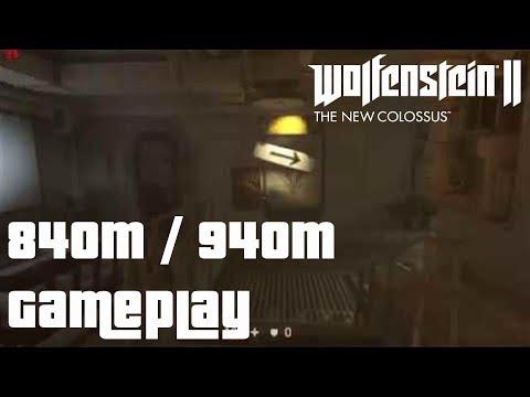 GeForce 840M / 940M Gaming - WOLFENSTEIN 2: THE NEW COLOSSUS  