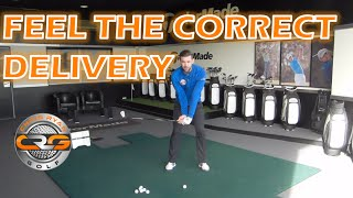 GOLF | FEEL THE CORRECT DELIVERY