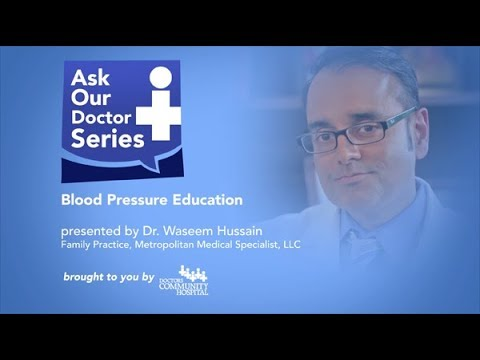 Ask Our Doctors Dr. Waseem Hussain Blood Pressure Education Appointments at 301-324-4968