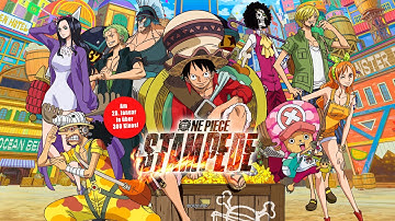 ONE PIECE: STAMPEDE (Kino-Trailer dt. Synchro)