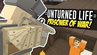 PRISONER OF WAR - Unturned Life Roleplay #283