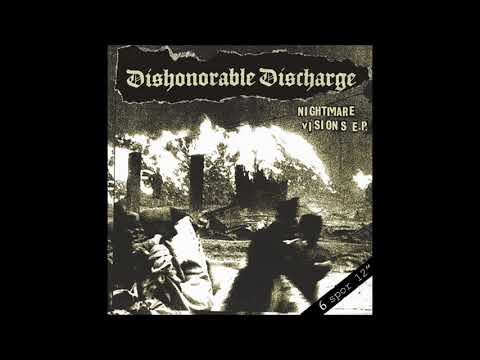 Dishonorable Discharge - Nightmare Visions
