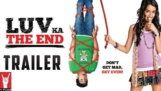 Luv Ka The End - Trailer