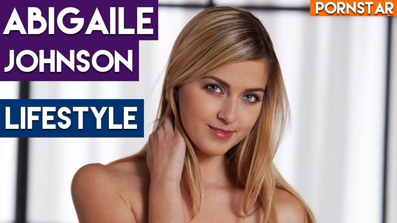 Pornstar Abigaile Johnson Income, Cars, Houses ,Luxury Life And Net Worth  !! Pornstar Lifestyle