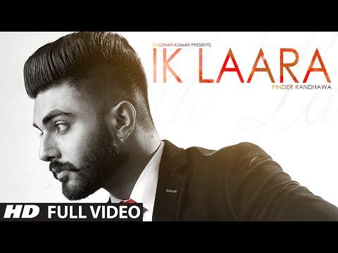 Ik Laara (Full Video) PINDER RANDHAWA   Latest Punjabi Song 2016