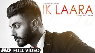 Ik Laara (Full Video) PINDER RANDHAWA | Latest Punjabi Song 2016