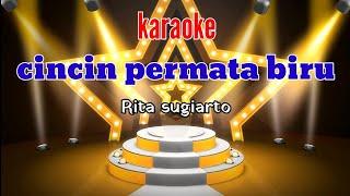 Download lagu CINCIN PERMATA BIRU RITA SUGIARTO -KARAOKE