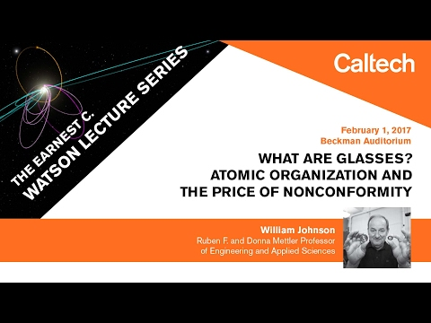 What Are Glasses? Atomic Organization and the Price of Nonconformity - W. Johnson - 02/01/2017