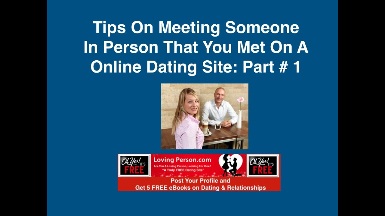 Meeting A Guy From An Online Dating Site