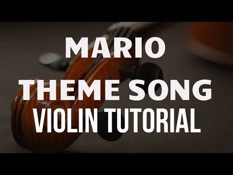 Violin Tutorial: Mario Theme Song