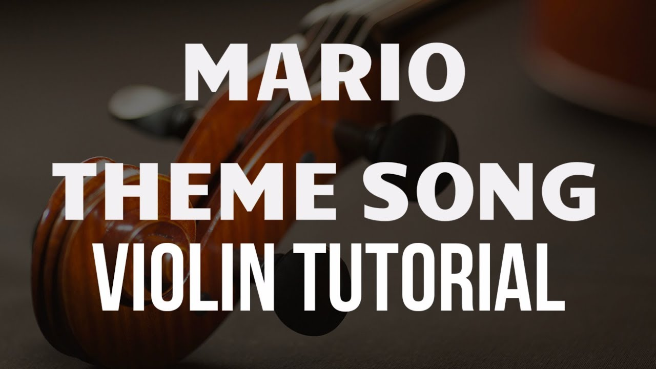 Violin Tutorial: Mario Theme Song