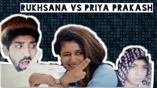 Gul khan And Rukhsana | Rukhsana VS Priya Prakash | Ourvines/Moizshah