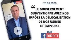 Le Gouvernement subventionne avec nos impôts la délocalisation de nos usines et emplois !